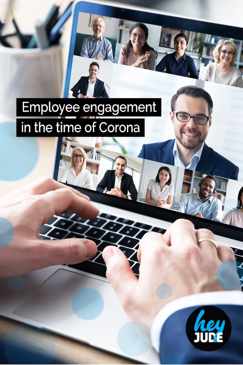 Employee engagement in the time of Corona