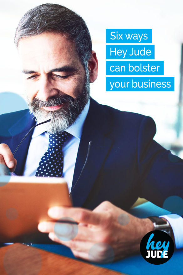 Six ways Hey Jude can bolster your business
