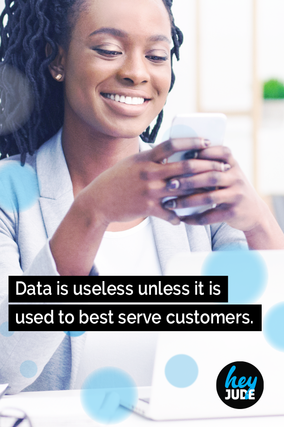 Harnessing the power of data to improve customer experiences